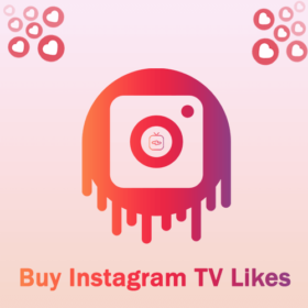 Buy Instagram TV Likes