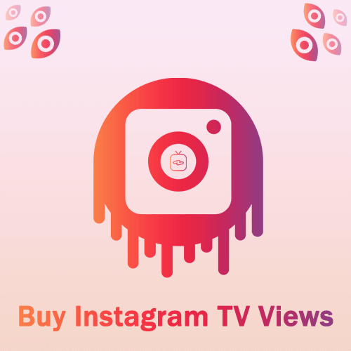 Buy Instagram TV Views